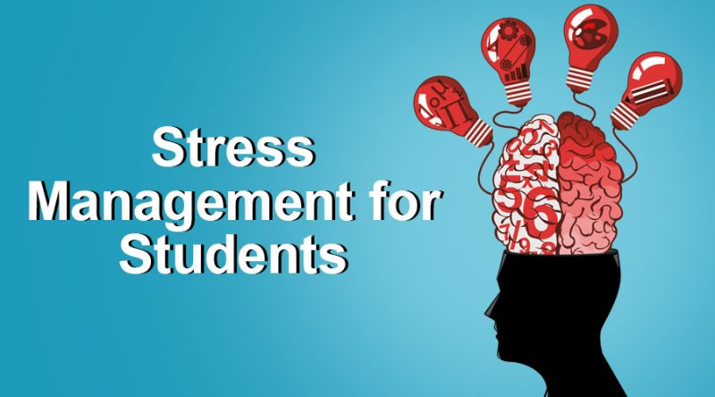 Stress Management Tips For Students